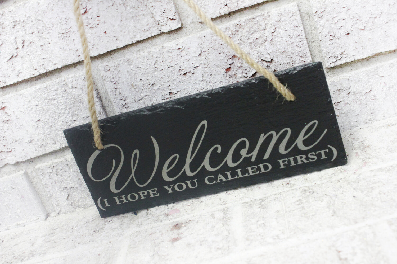 Slate Welcome Sign I Hope You Called First No Soliciting House Warming Gift Ideas Luxury Slate Signs Engraved Home Signs Laser Signs Lovely Rustic Weddings
