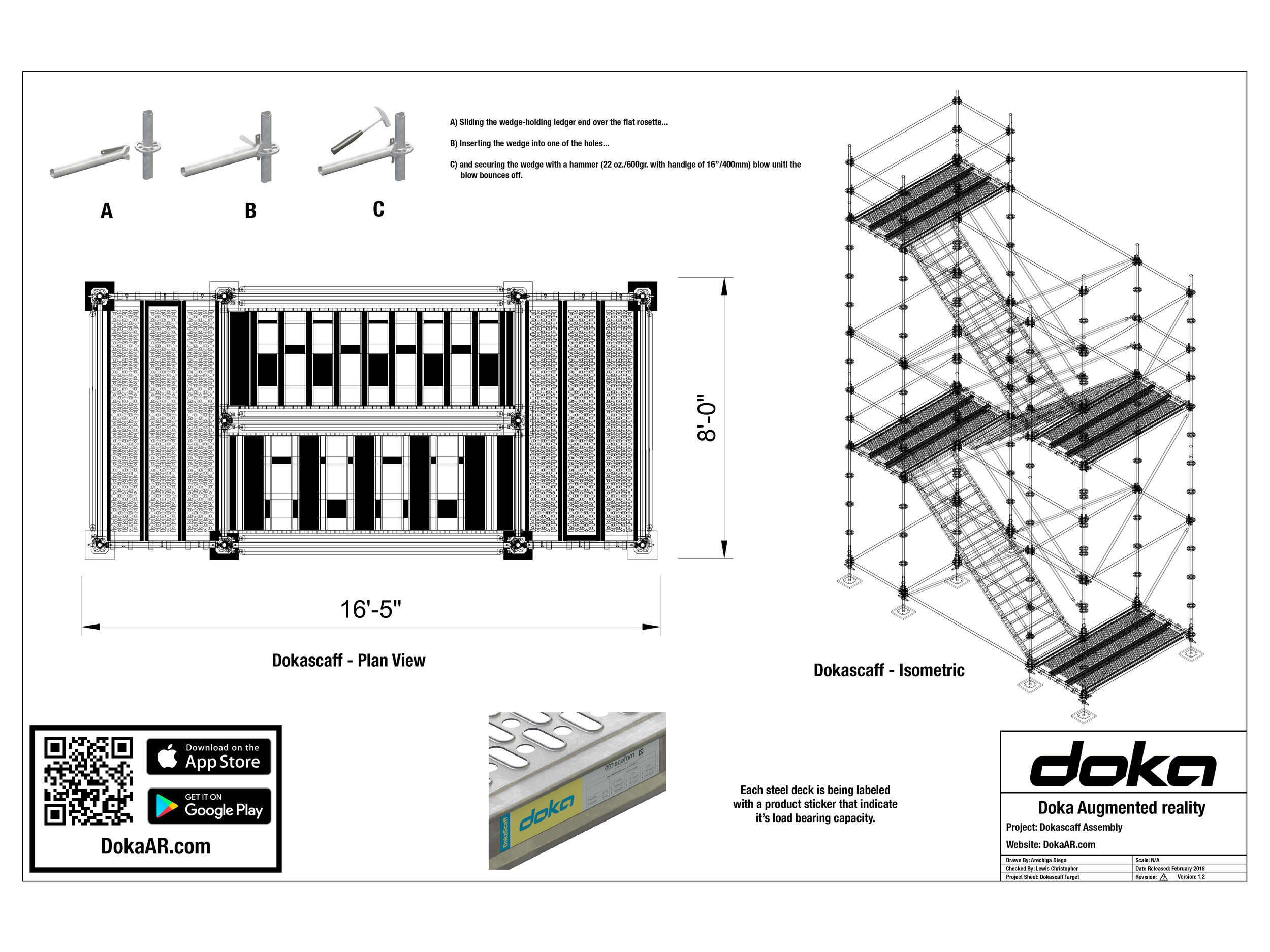 Dokascaff    The stair tower can be put together very quickly from frames and pre-assembled stairway elements. Intermediate exits permit safe access to all work-deck levels. The stair tower is anchored to the structure as required by the usage situation, and complies with the relevant safety regulations.   Click Here To Download Target