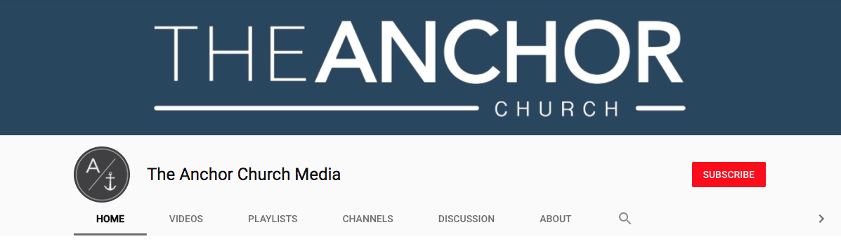 The ANCHOR Church Media YouTube Channel - WORSHIP Playlist