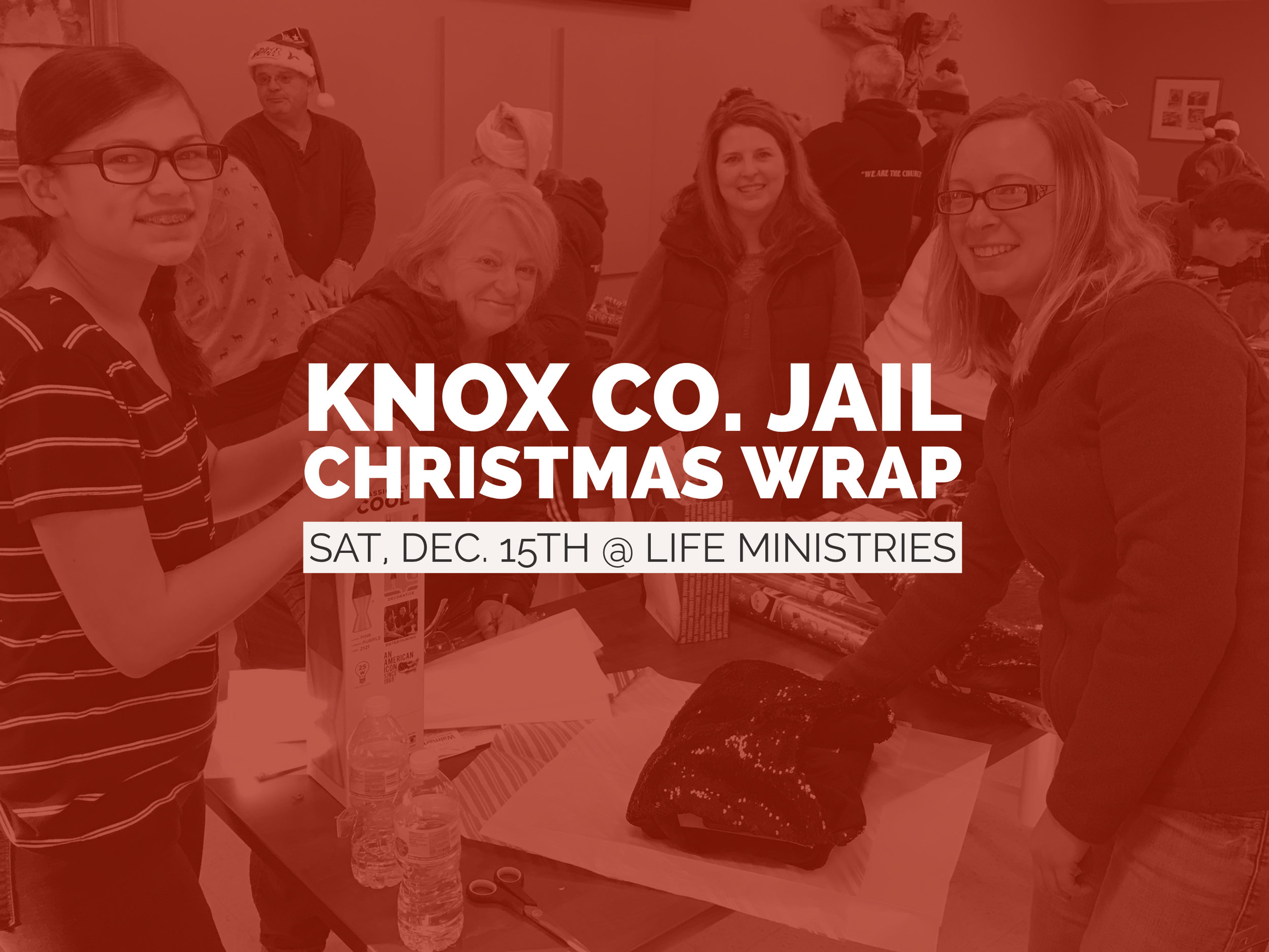 Knox County Jail Christmas Wrap Event with LIFE Ministries, Saturday, December 15th