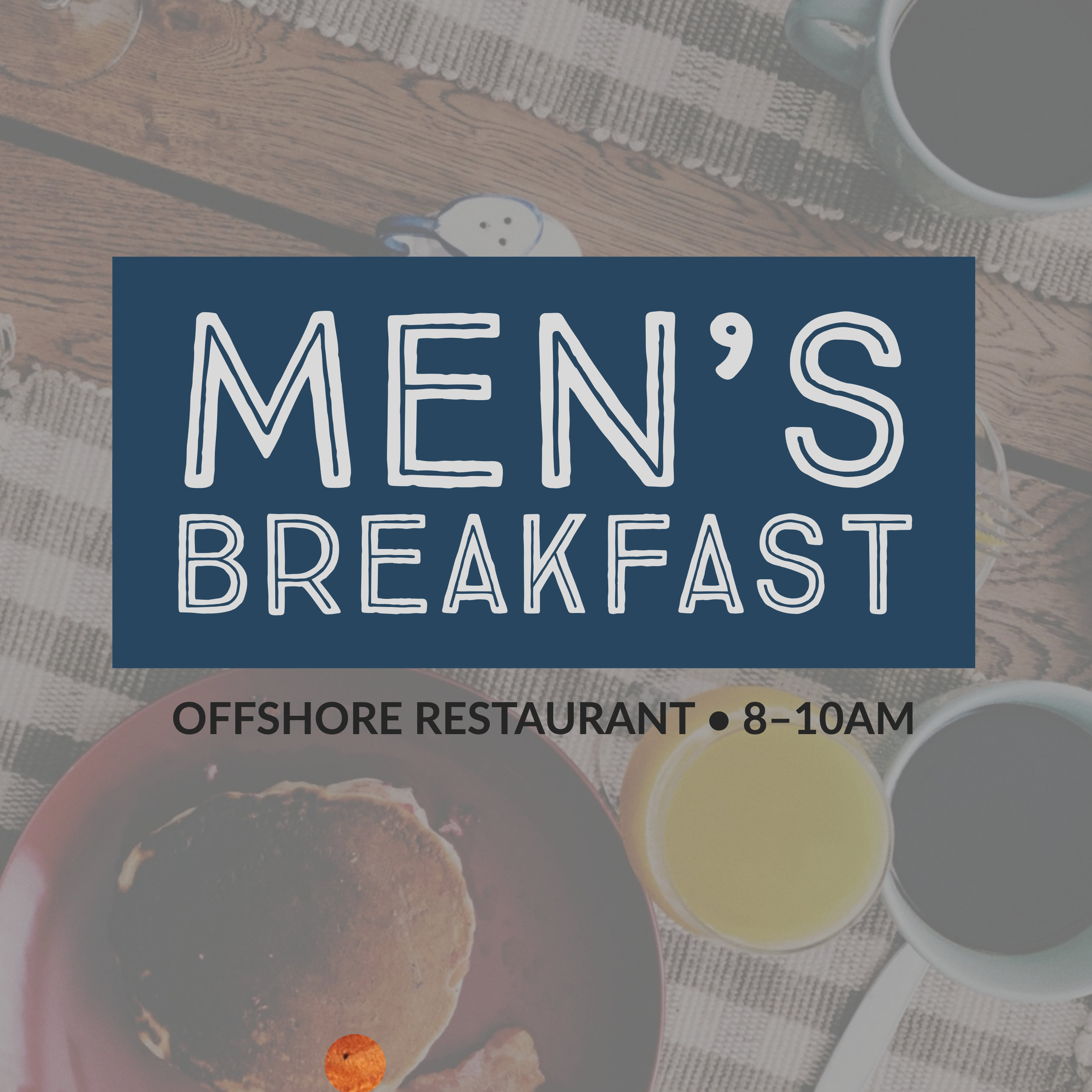 Men's Breakfast at The Offshore Restaurant