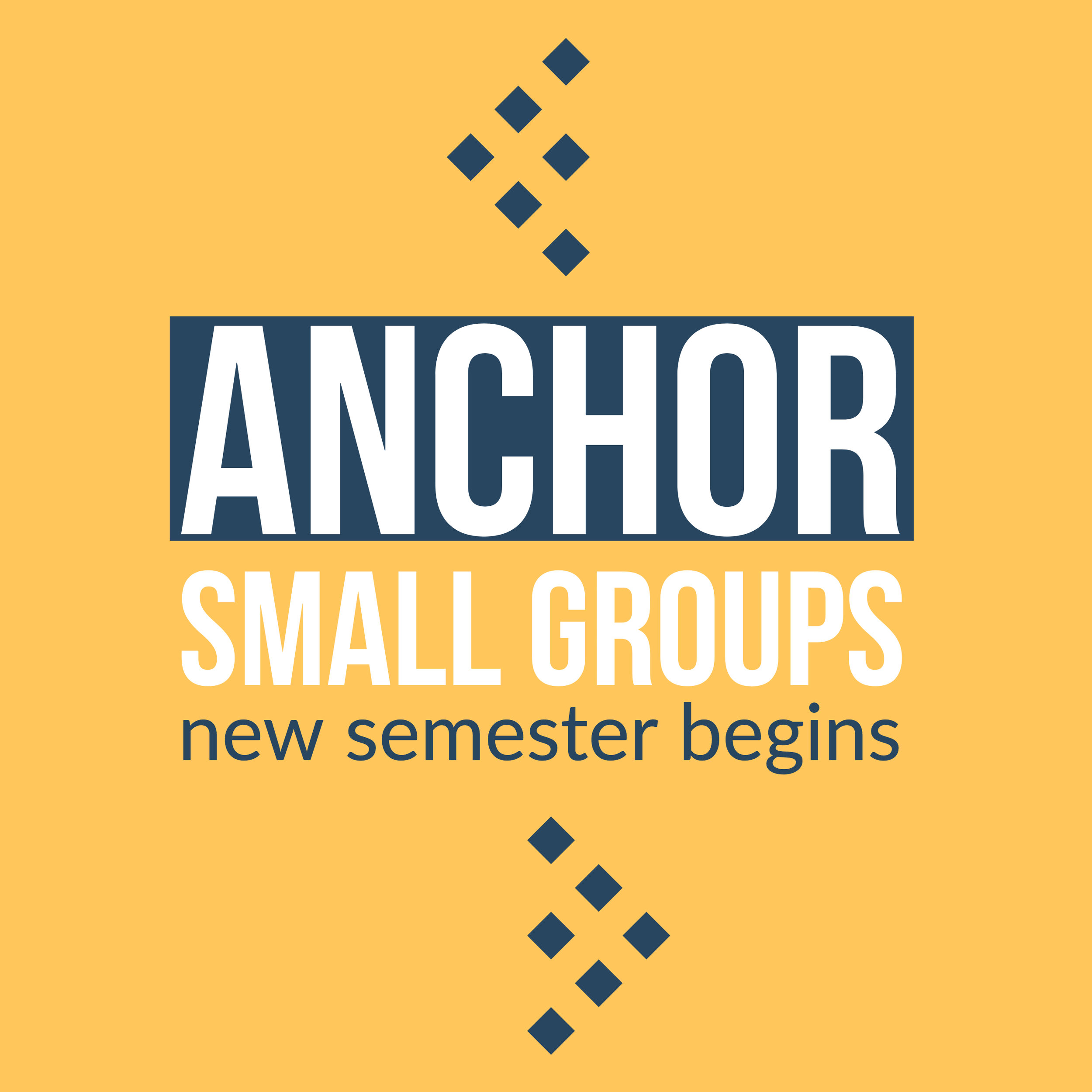 Anchor Small Groups new semester begins January 6th