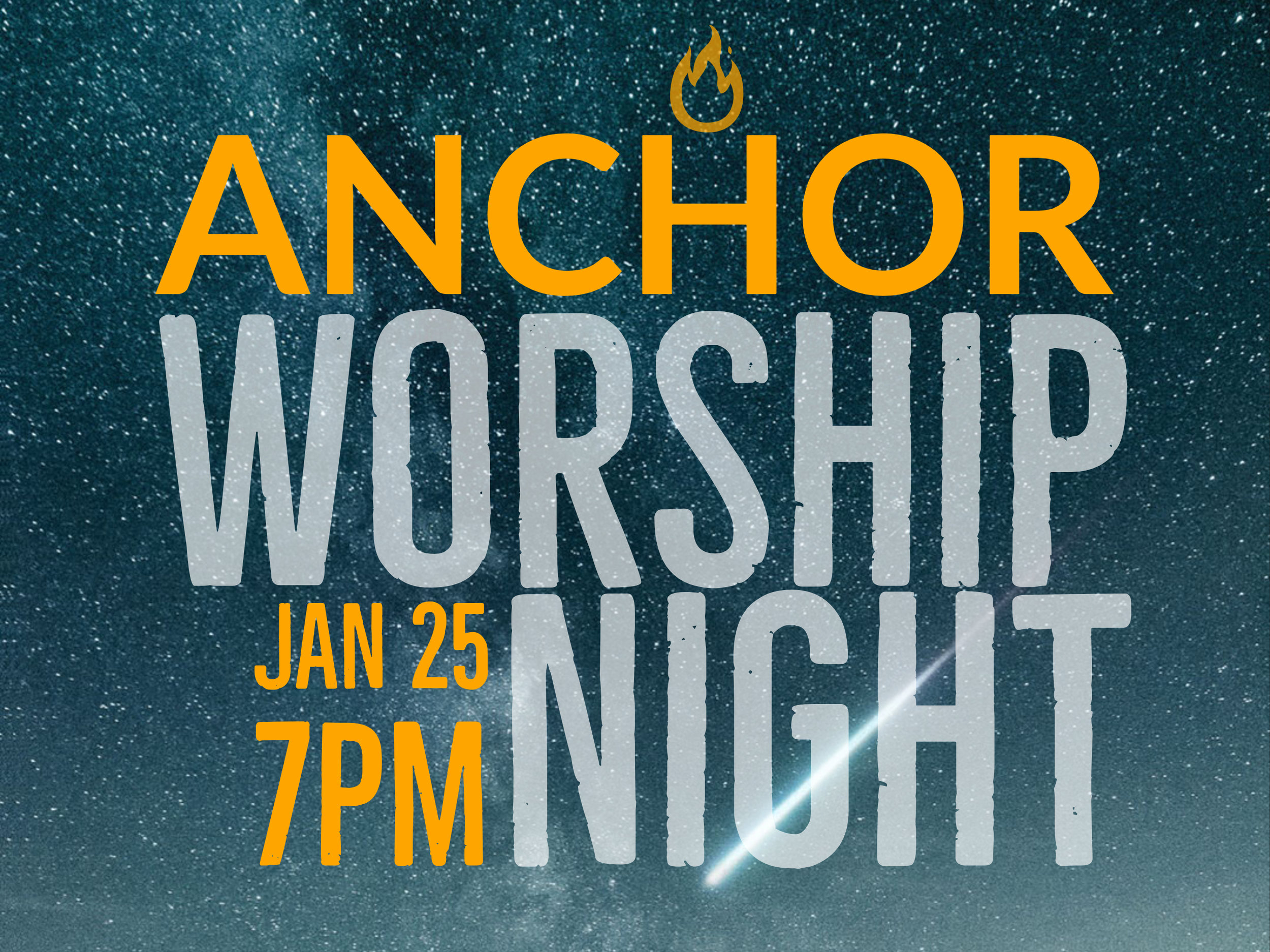 Anchor Worship Night, Friday, January 25th at 7PM