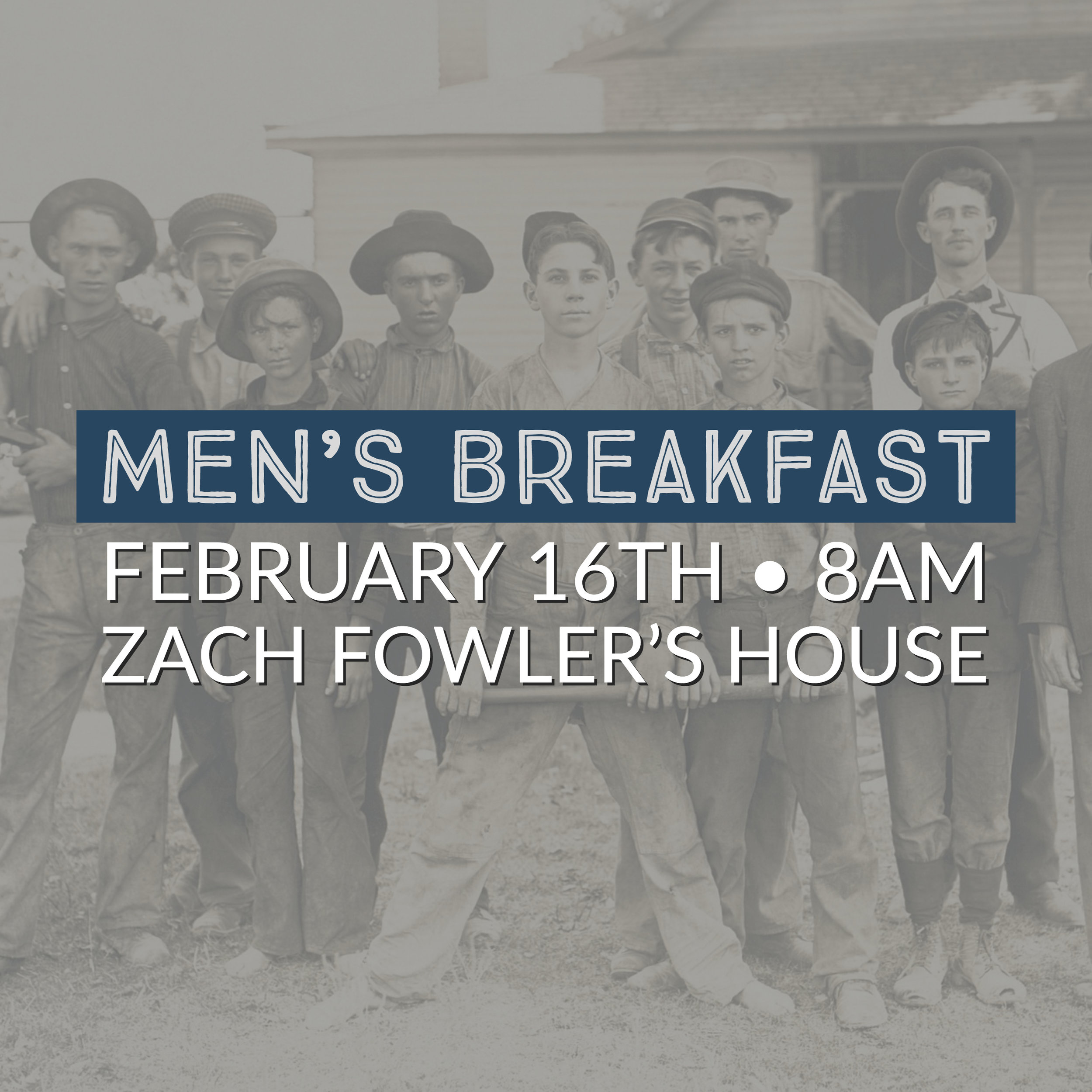 Men's Breakfast at Zach Fowler's House