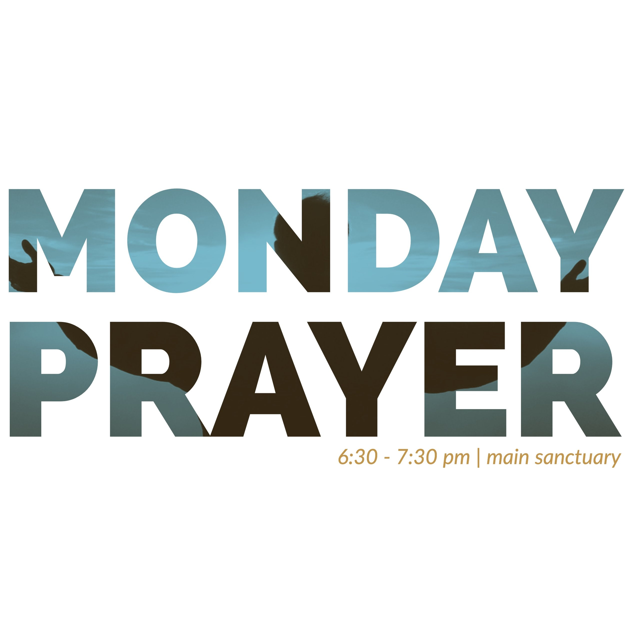 Monday Night Prayer Service at The Anchor Church.  Join us in corporate prayer every week in the main sanctuary from 6:30 to 7:30pm.