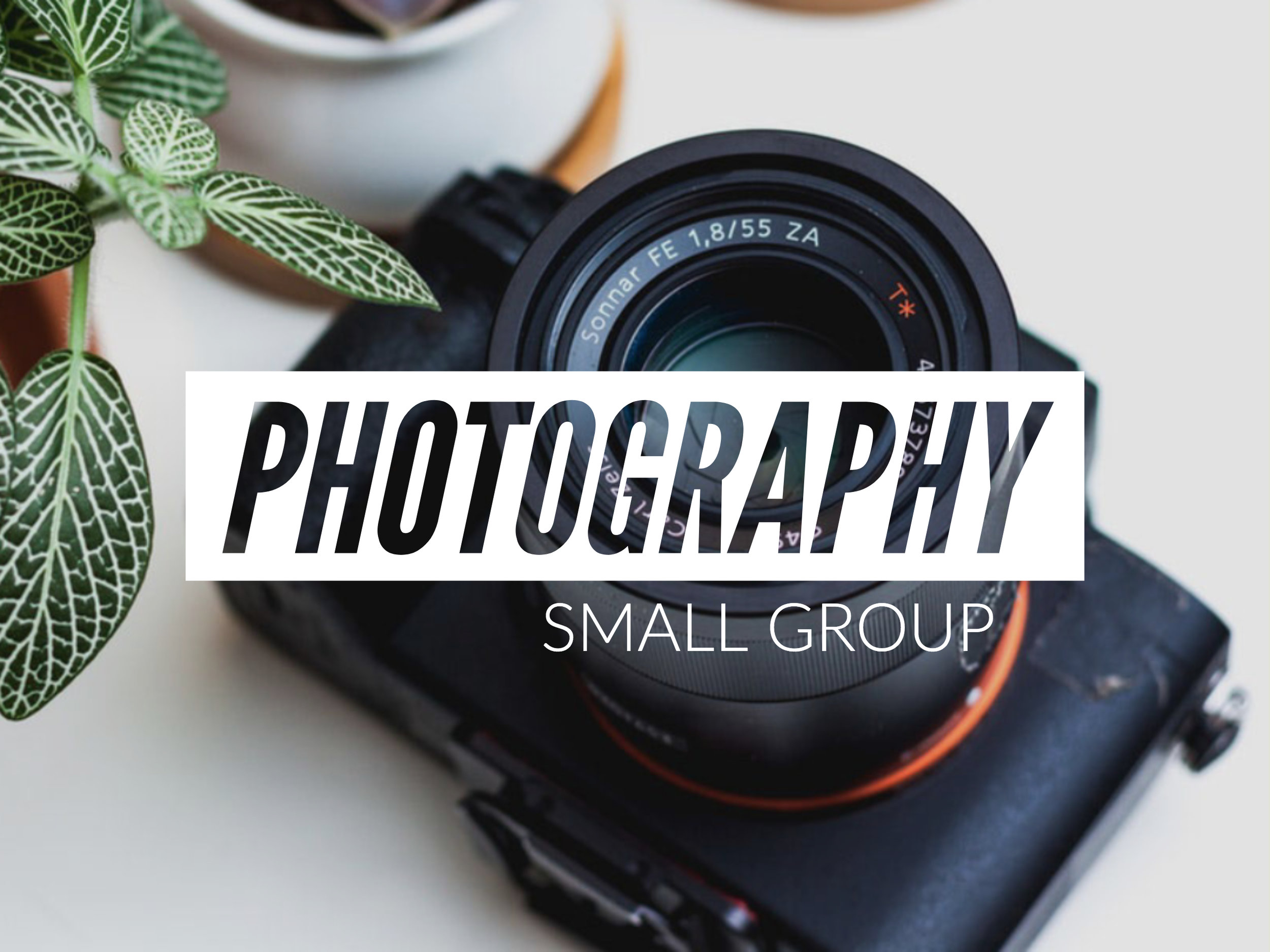 Photography Small Group at The Anchor Church