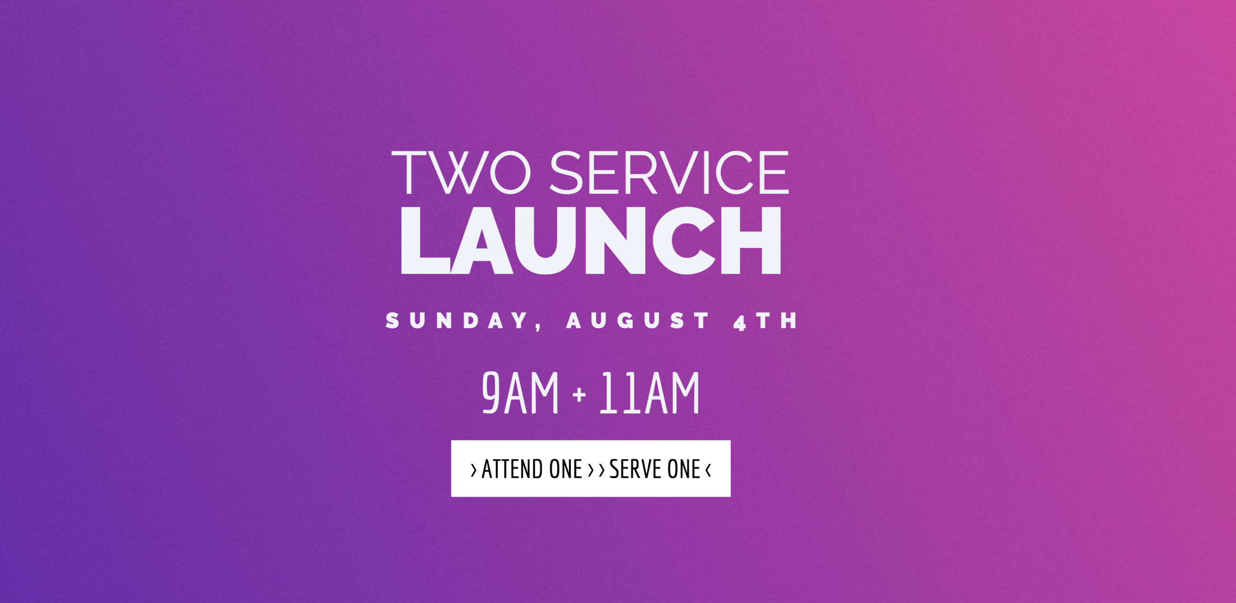 2 Sunday Service times at The Anchor Church starting August 4th