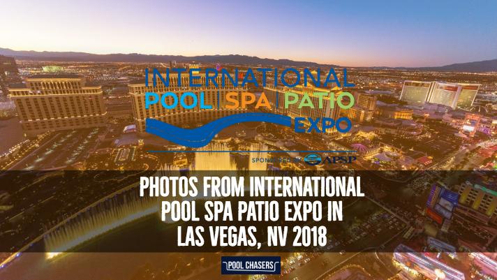 International Pool Spa Patio Expo Las Vegas 2018