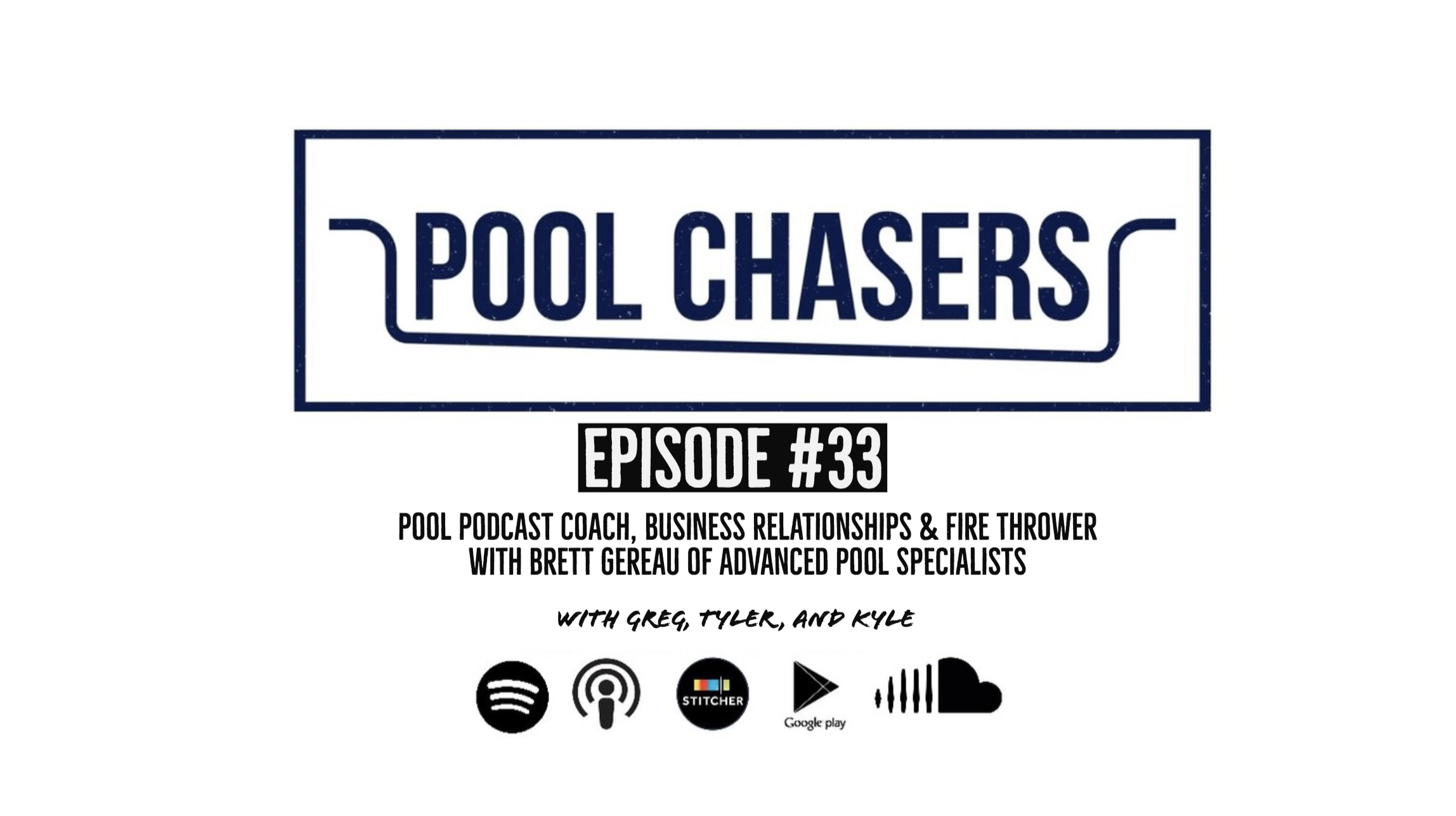 Pool Chasers Episode 33 Brett Gereau Advanced Pool Specialists