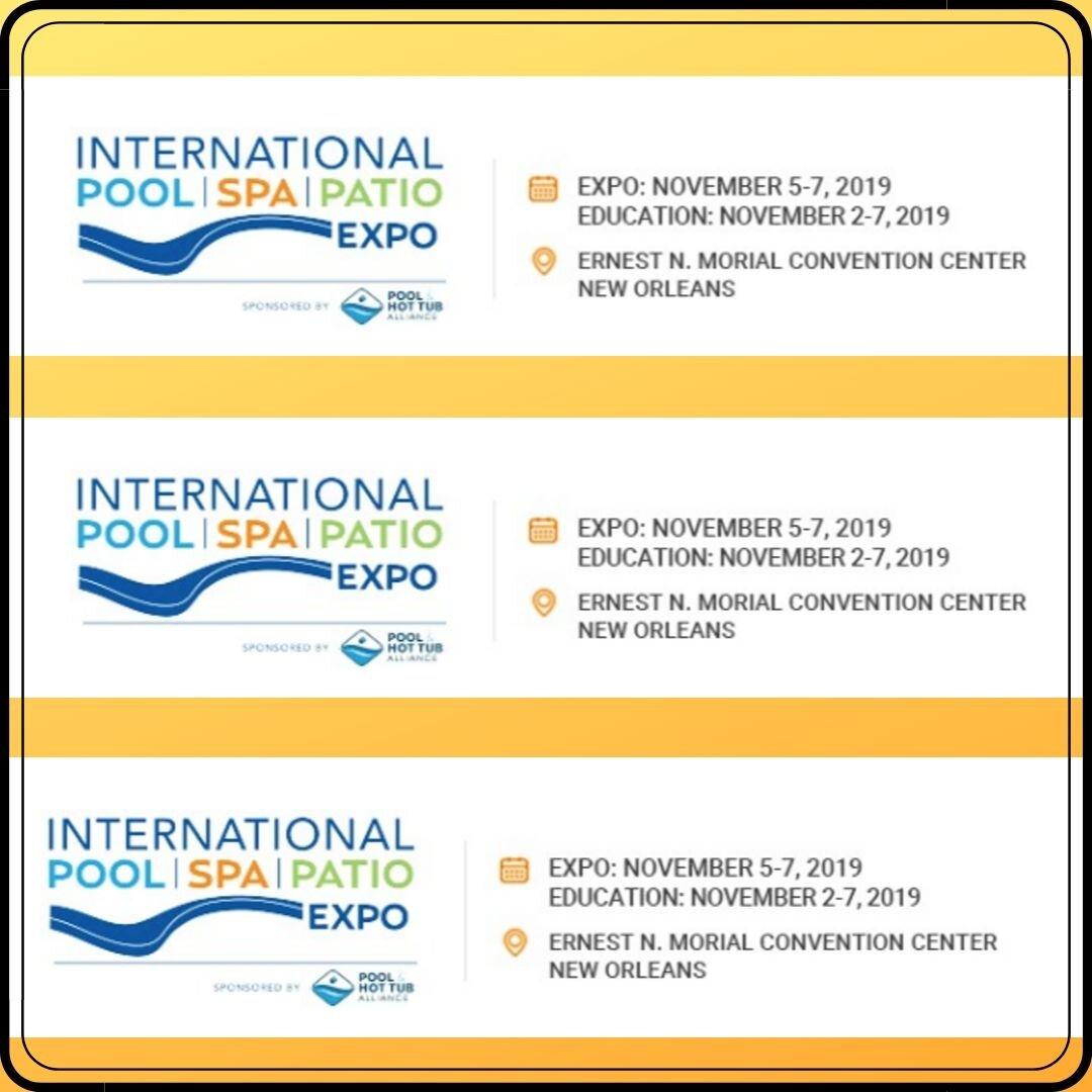 International pool spa patio expo 2019 - New Orleans, LA