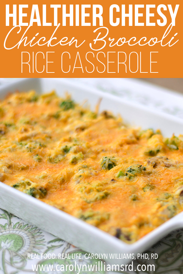 Cheesy Chicken Broccoli Rice Casserole / CarolynWilliamsRD.com