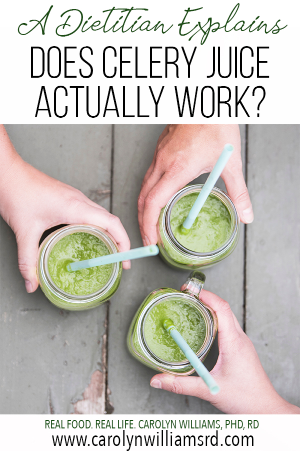 The Verdict on Celery Juice | Carolyn Williams, PhD, RD