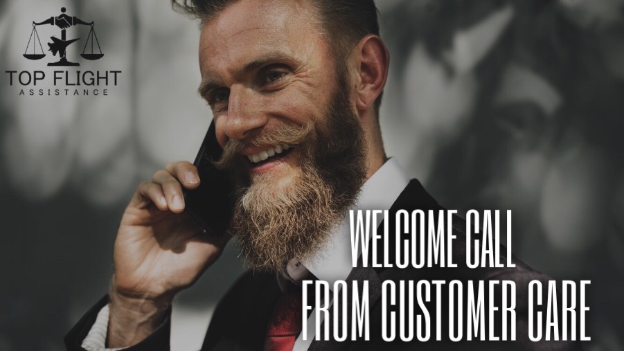 Welcome call from Customer Care (Day 5) - HELLO! We appreciate you choosing TFA to assist you in restoring your credit and improving your FICO scores! We aim to personally call and text all of our new clients within a 48-72 hour period. If we spoke to you already you should have our Customer Cares number and e-mail address but just in case you missed our call or that info it's: 442-229-5480 and customercare@topflightassistance.com