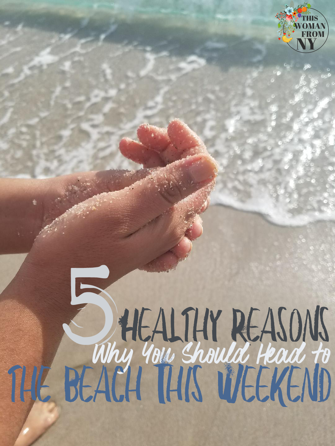 5 Healthy Reasons Why You Should Head to the Beach This Weekend | THISWOMANFROMNY