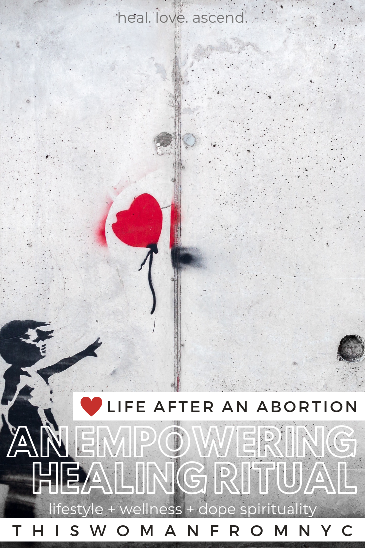 Life After An Abortion | THISWOMANFROMNYC pin