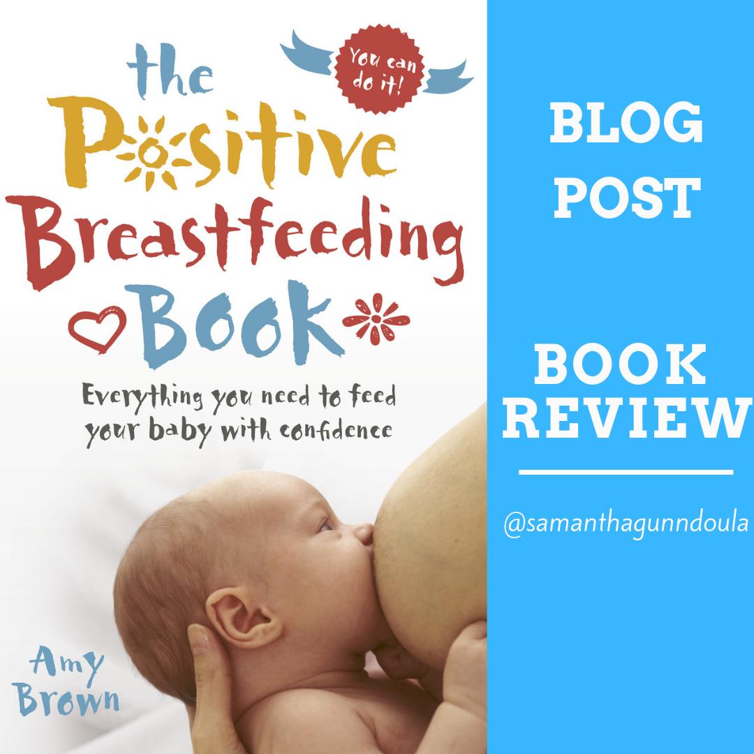 Positive Breastfeeding Book Sydney Doula Samantha Gunn