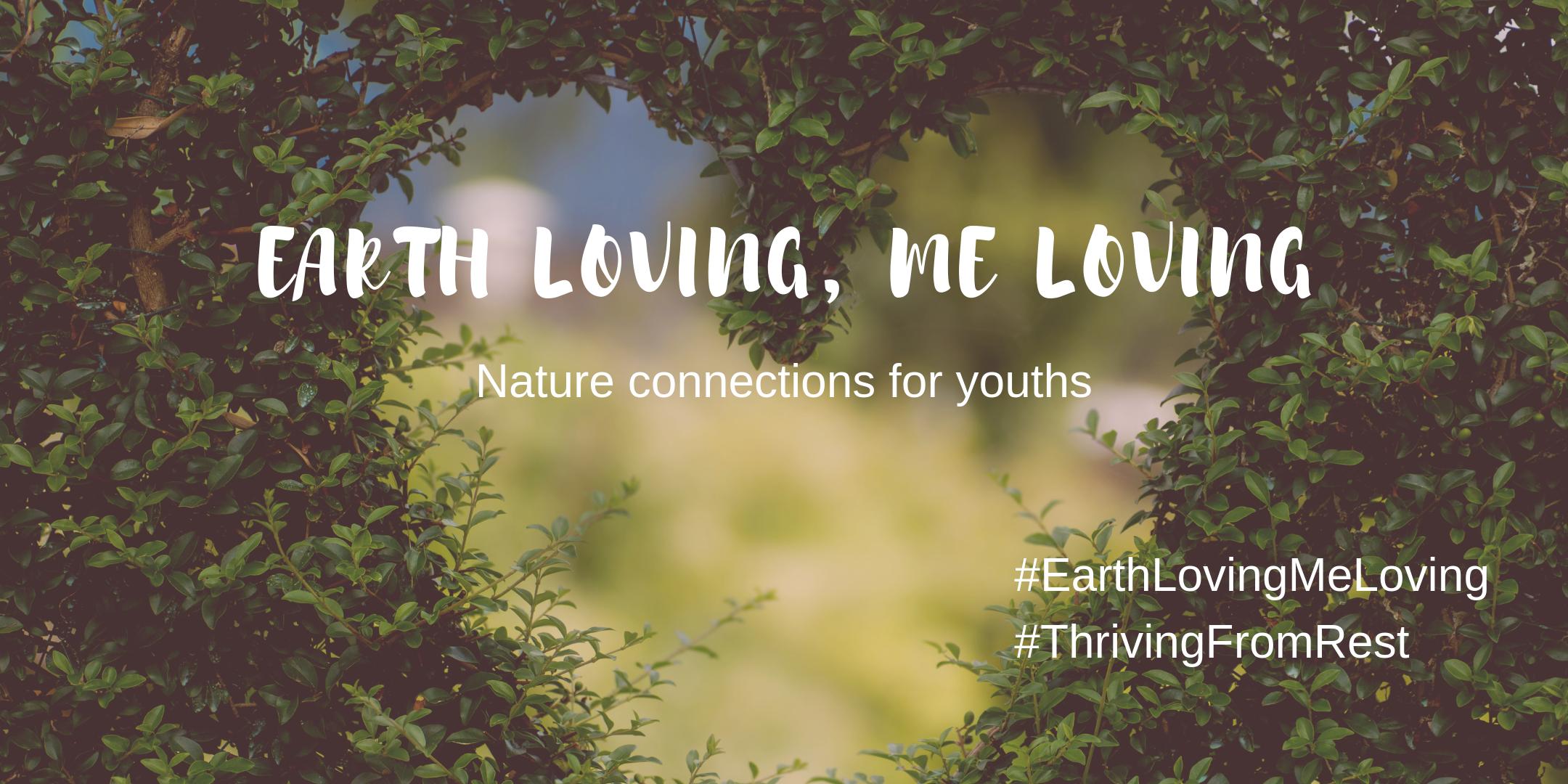 Earth Loving, Me Loving - forest bathing for youths - SkillsFuture Festival 2019
