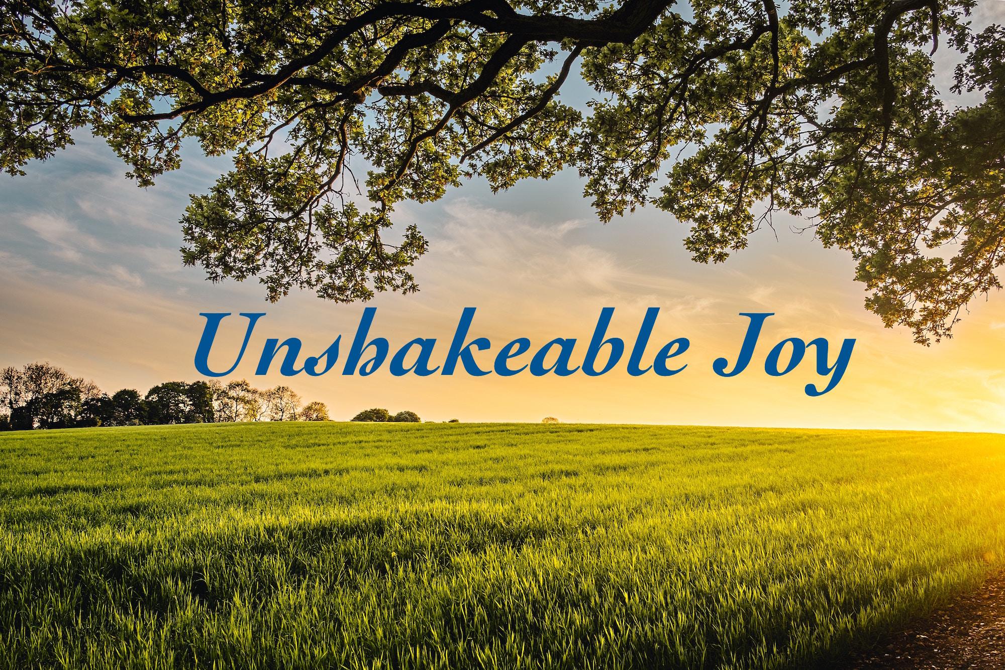 Unshakeable Joy 1.jpeg