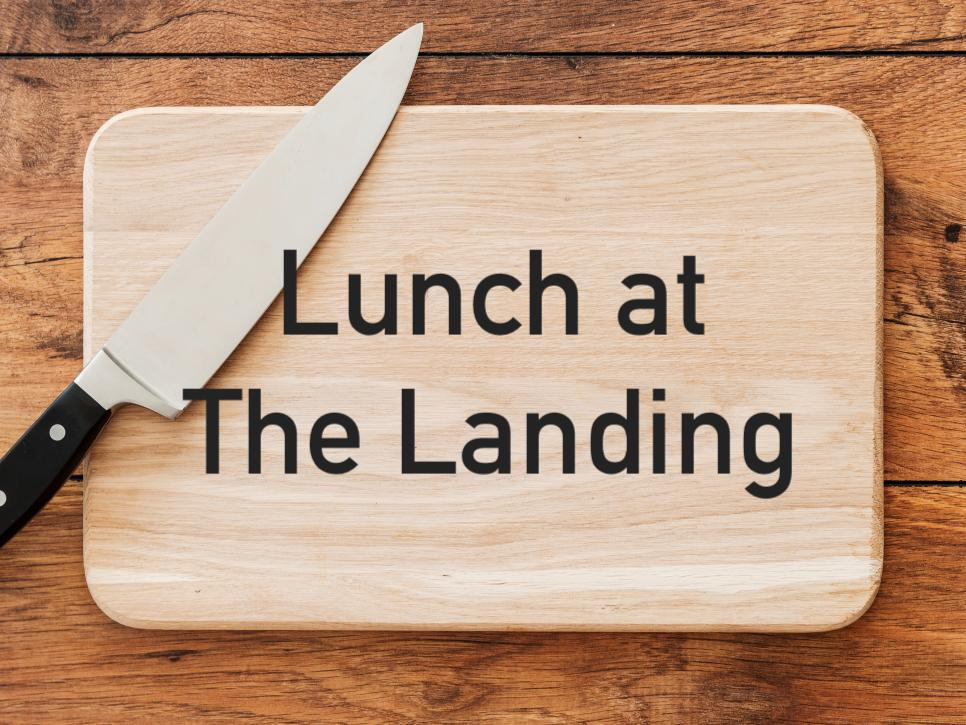Community - Immediately after worship everyone is invited to stay for Lunch @ The Landing. This is a wonderful time to connect with others and to learn about what God is doing at The Landing. Please feel no obligation to bring anything; food is provided. Just come and share a meal with us!