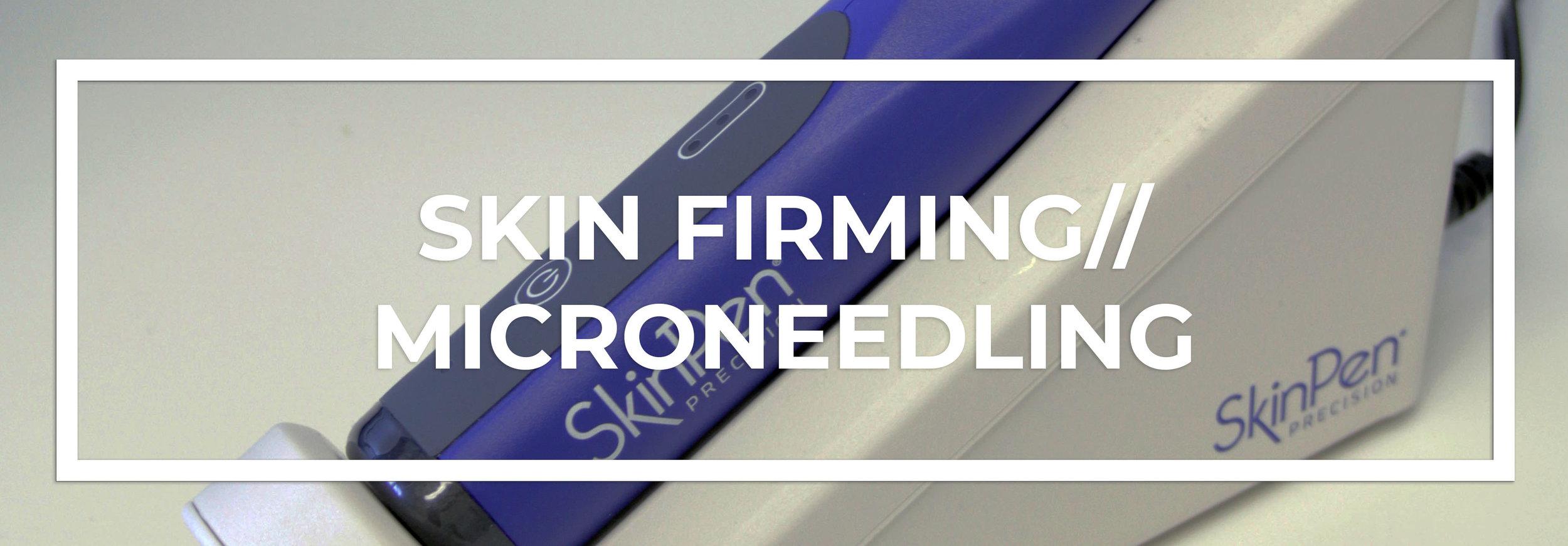 Skin Firming: Viora and Skinpen