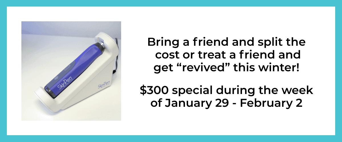 SkinPen Bring-a-Friend Special Offer