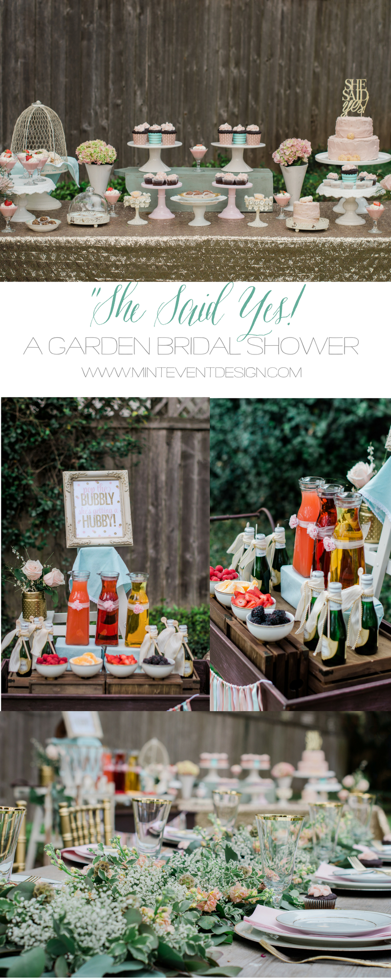 She said yes / Bridal Shower ideas / Shabby Chic Bridal Shower ideas / Mimosa Bar ideas / Bridal Shower Drink Station / Baby shower ideas / Shabby Chic Dessert table / Garden Shower party ideas / Bridal Shower decor ideas / Baby Shower decor ideas / Style By Carolina from MINT Event Design / www.minteventdesign.com