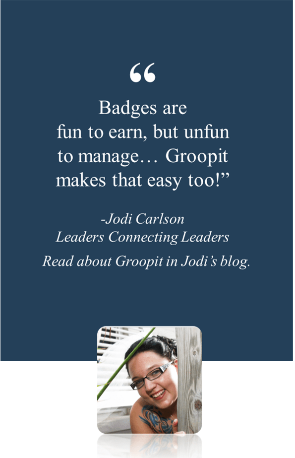 Read about Groopit in Jodi's blog:    3 easy steps to stop spending all of your time organizing and get back to the fun of being a leader.