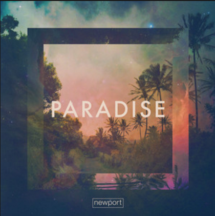 Paradise - Newport