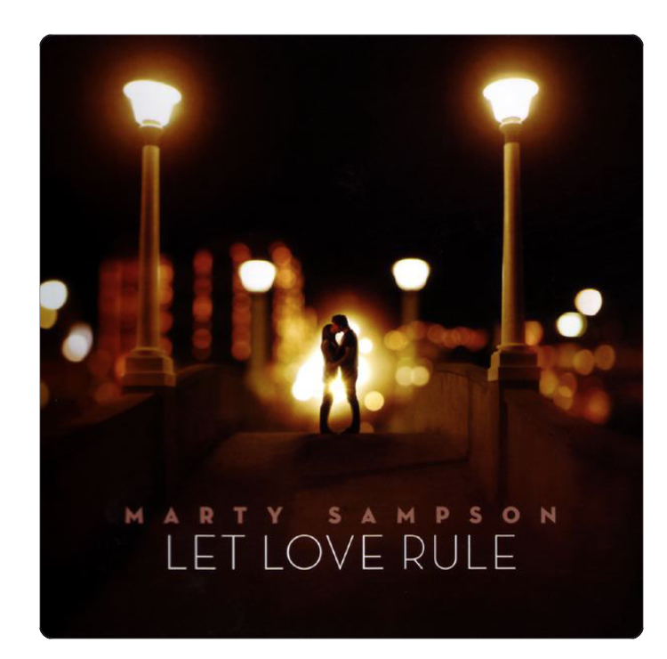 Let Love Rule - Marty Sampson