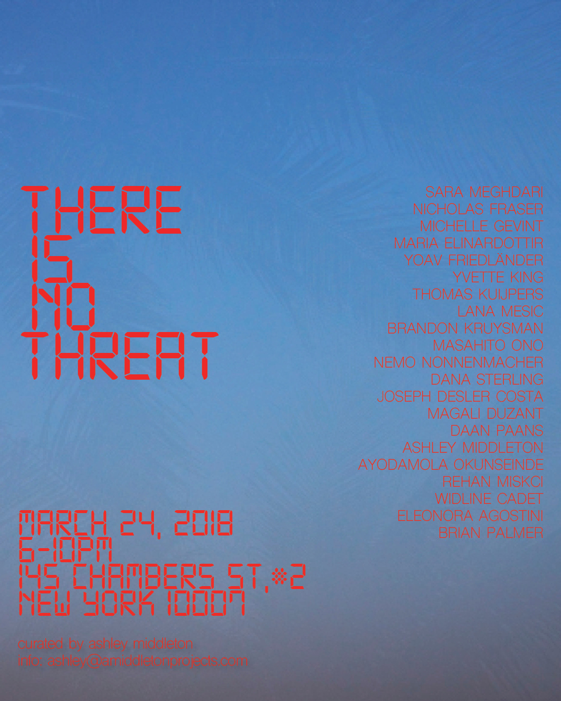There Is No Threat curated by Ashley Middleton opens March 24th in Tribeca. I'll be running a version of Live Streaming Sunset work !   Press Release here
