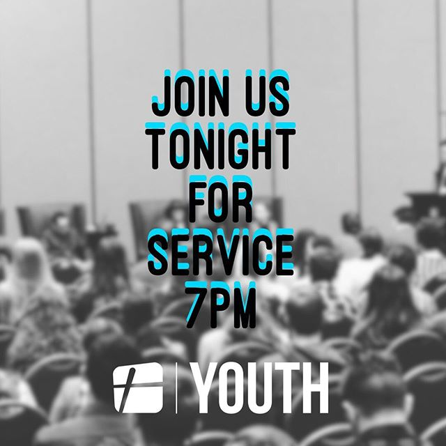 Come tonight excepting BIG things! Service starts at 7 pm.