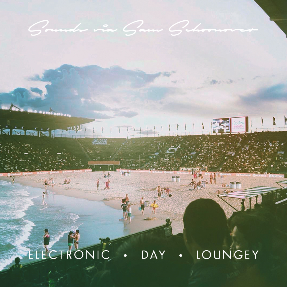 Electronic • Day • Loungey