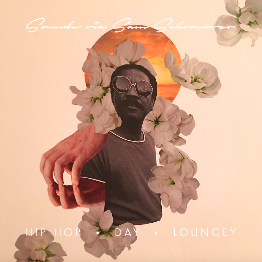 Hip Hop • Day • Loungey