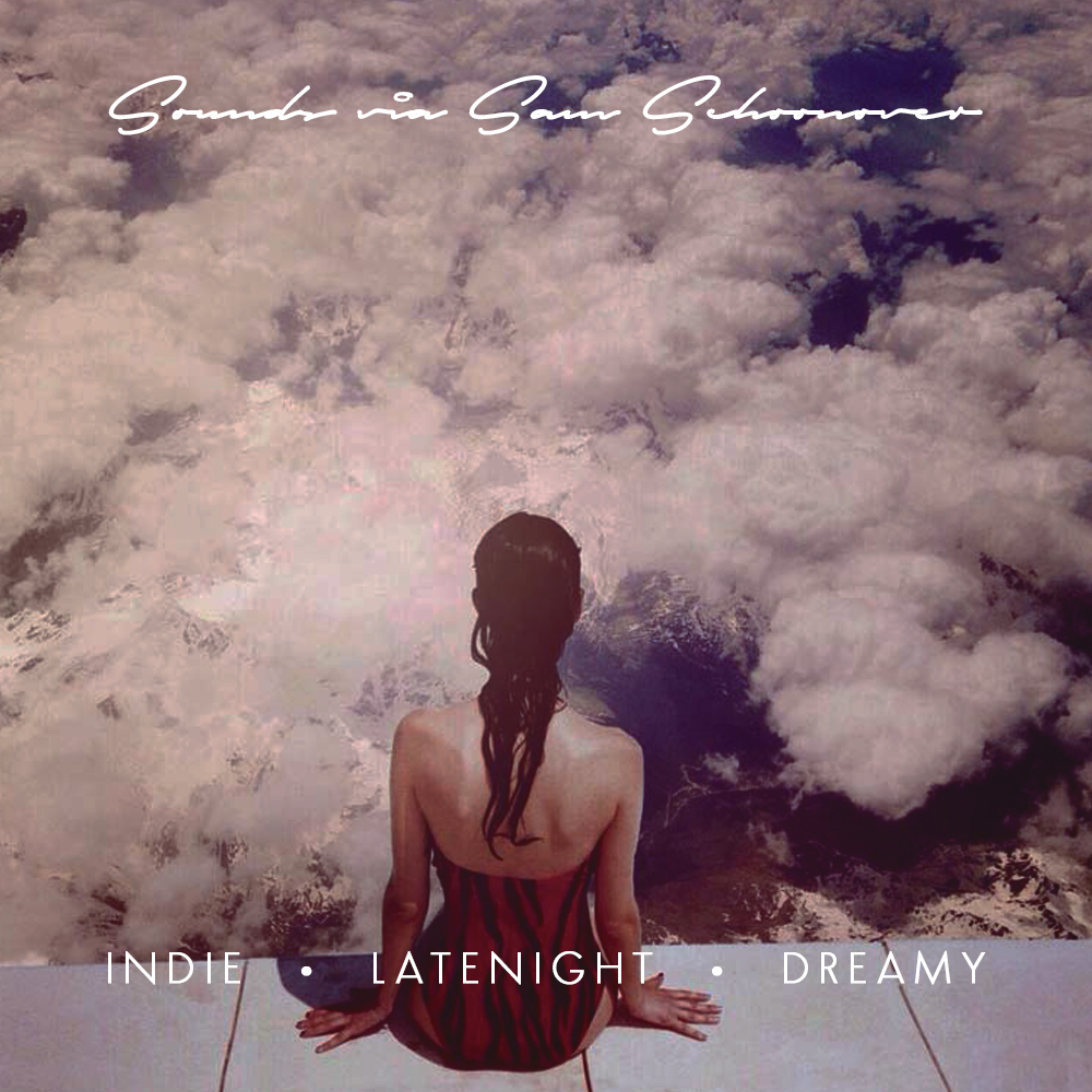 Indie • Latenight • Dreamy