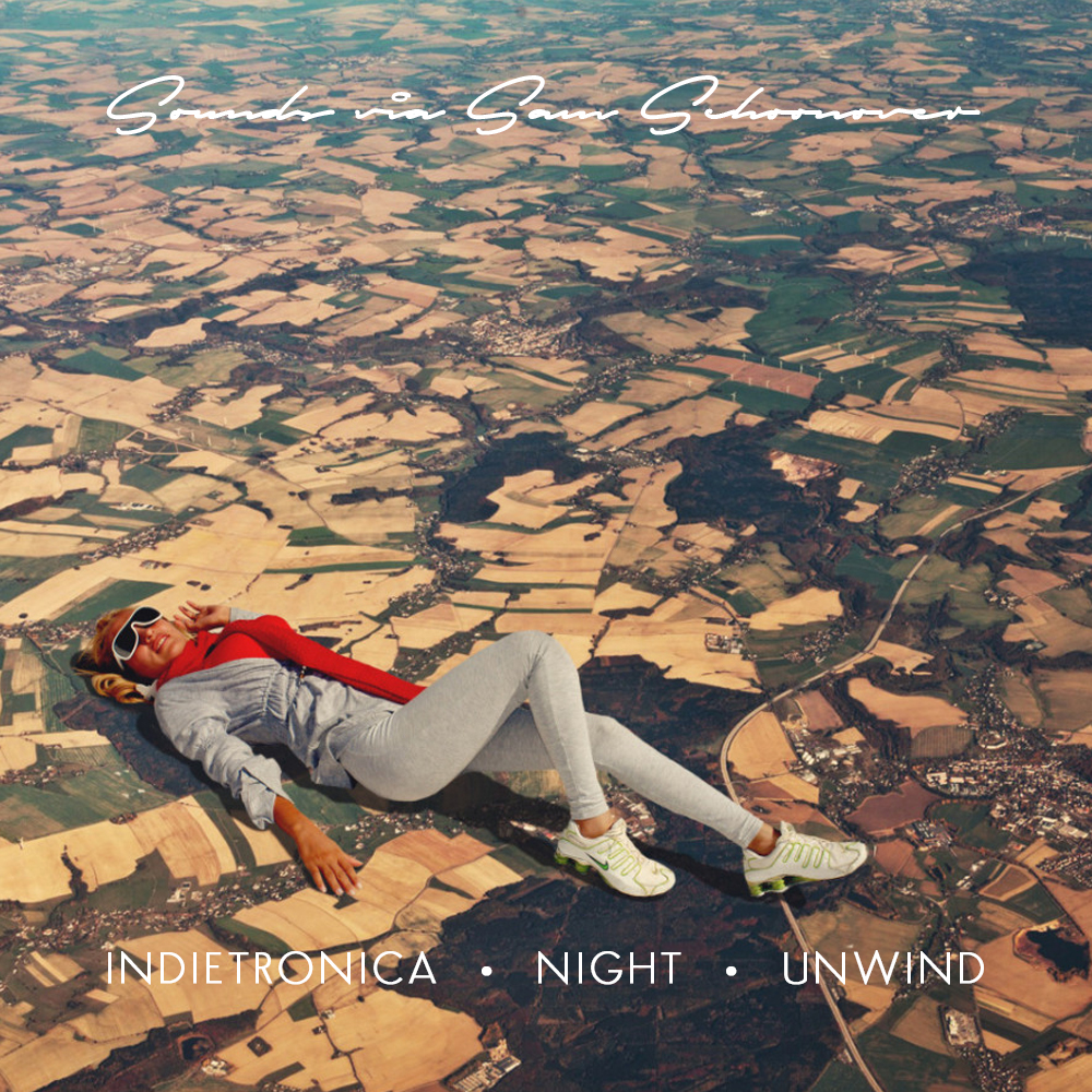 Indietronica • Night • Unwind