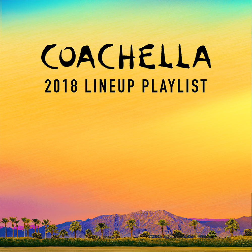 Copy of Check out the official Coachella playlist, featuring songs from all the artists soon to be discovered and experienced at the 19th annual Coachella Valley Music and Arts Festival.