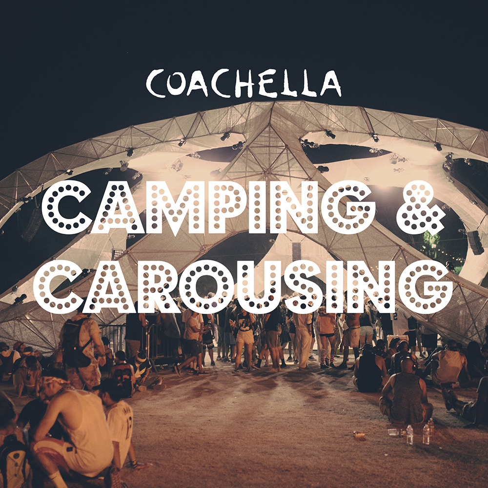 Coachella campers or new, lifelong friends? Either way, weekend warriors unite and keep it going 100% with this playlist. Don't forget to respect the neighbors!