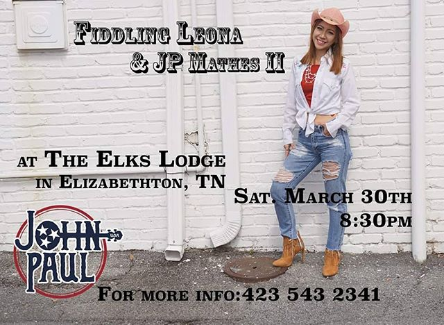 @fiddlingleona 🎻 & @jpmathes 🤠 live on Sat. March 30th 8:30pm at the #Elizabethton #Tennessee #elkslodge . Be there! 🤗  #bluegrassmusic #countrymusic #fiddlingleona #fiddle #banjo #northeasttennessee #appalachia #concert #jppod #jpmathes