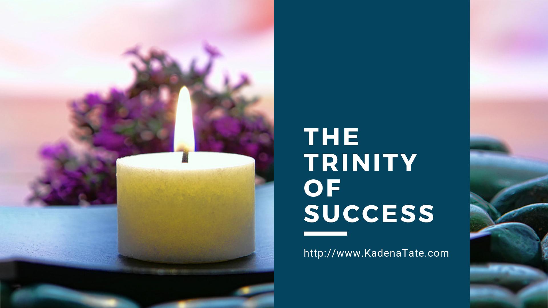 TrinityofSuccess_KadenaTate.png