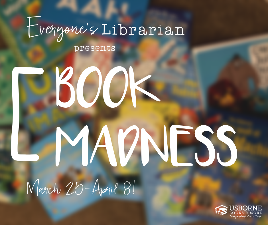 Book Madness Everyone S Librarian