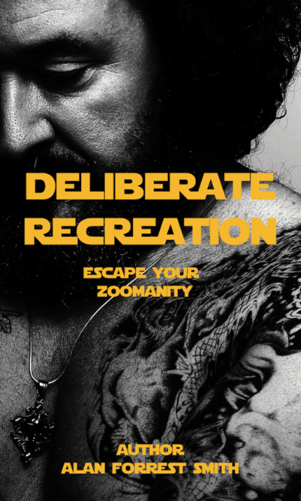 Deliberate Life Recreation Is a Philosophical Book I Published 2017