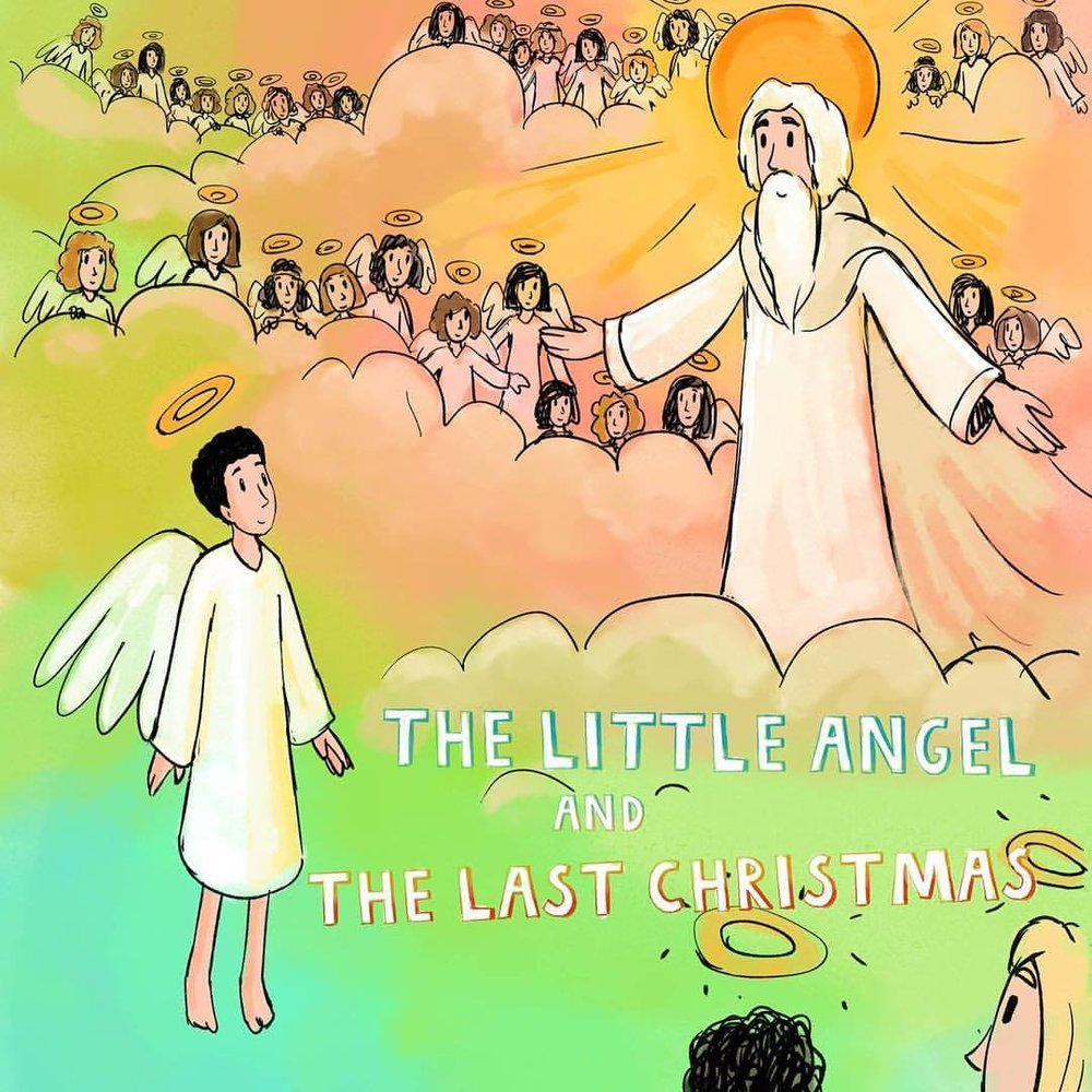 One of my most favourite books  The Little Angel and The Last Christmas . Last year I had the book fully illustrated.