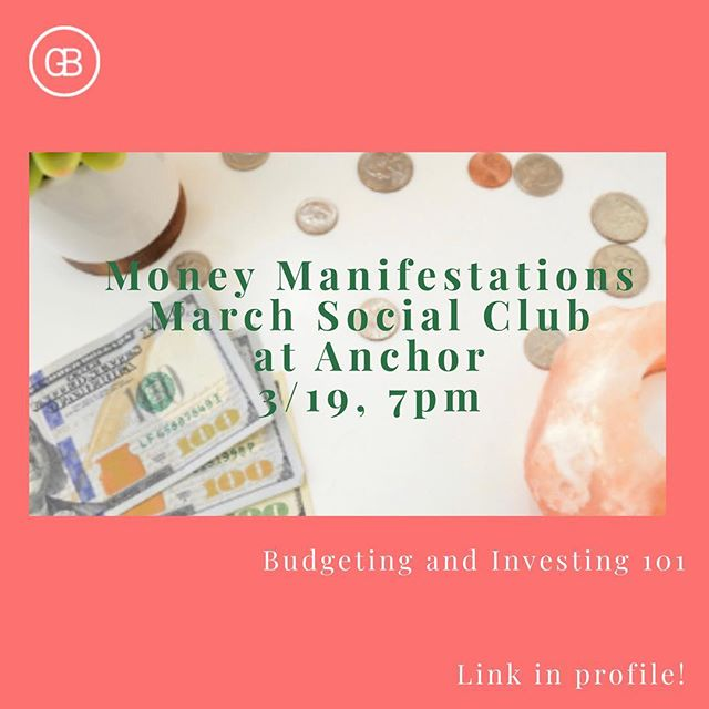 💵💵💵 March Social Club at @anchormeditation is up! See you next week, 3/19 at 7pm. Already a money expert, craving investment guidance or need a reset on budgets? Come as you are!