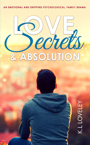 Love, Secrets, and Absolution by K. L. Lovely Cover.jpg