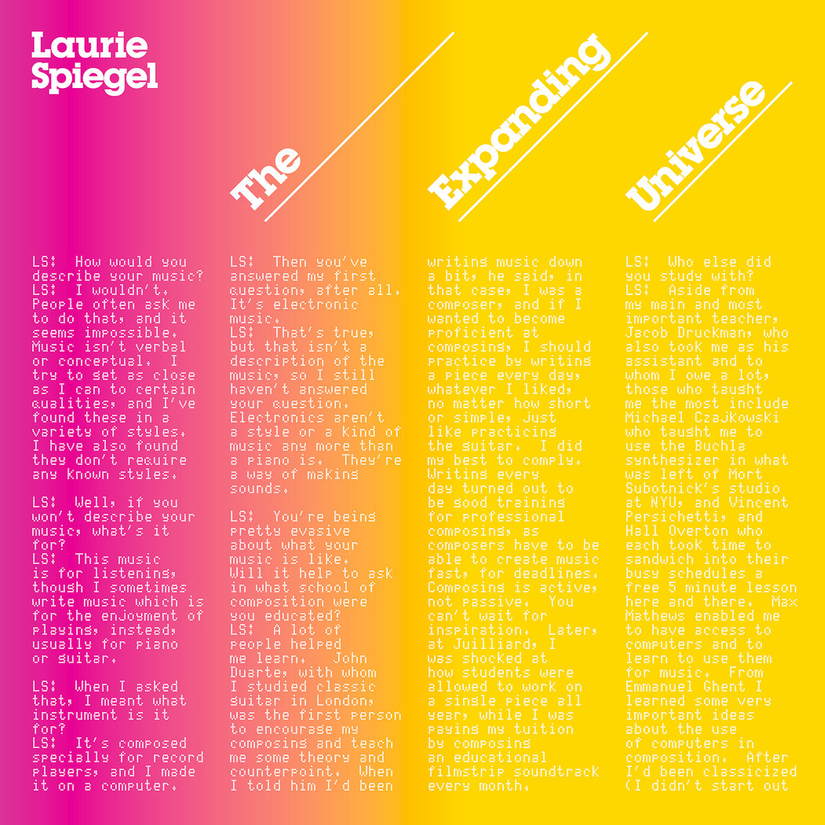 Image: Laurie Spiegel, The Expanding Universe   LINK HERE:    http://cargocollective.com/TheGoldenEar