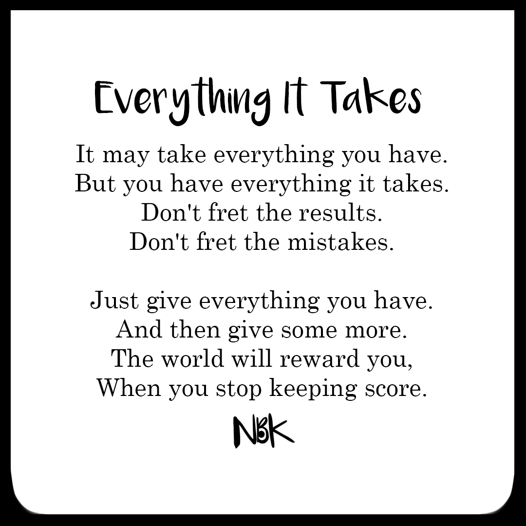 Poem - Everything it takes.png