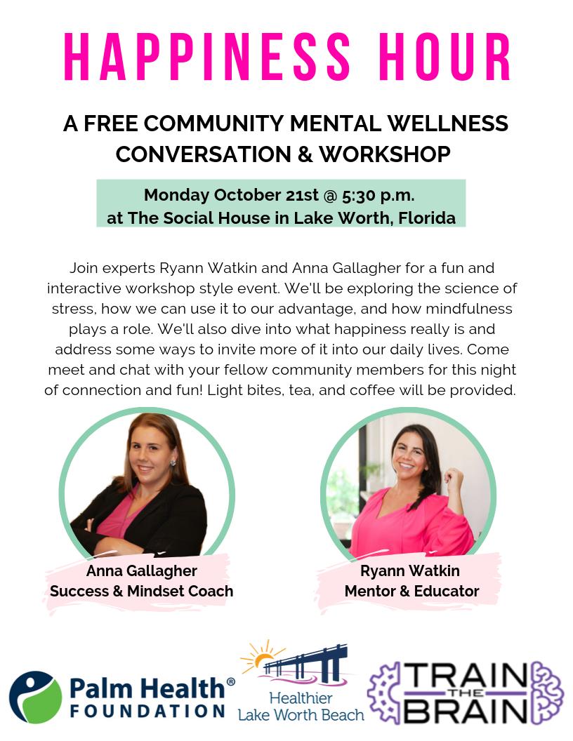 Ryann Watkin Anna Gallagher Happiness Coach Palm Beach County Florida Happy Moms Show Palm Health Foundation Train the Brain Mental Wellness Initiative Positive Psychology
