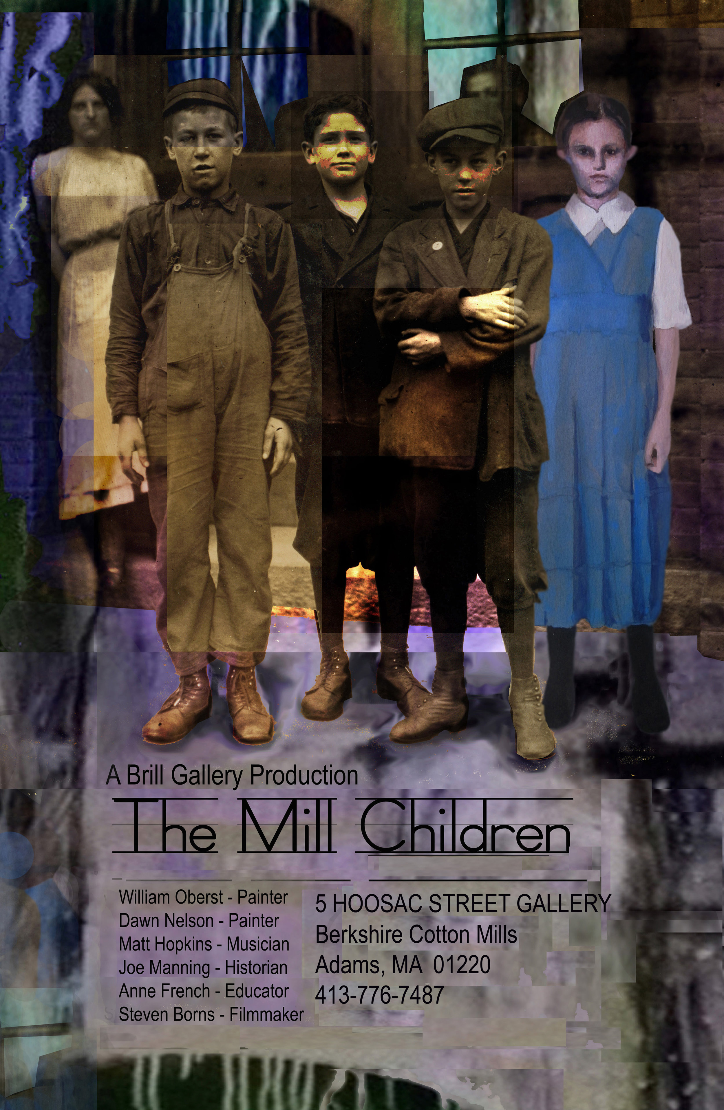 The Mill Children  Poster. Digitally assembled by Dawn Nelson. 2011.
