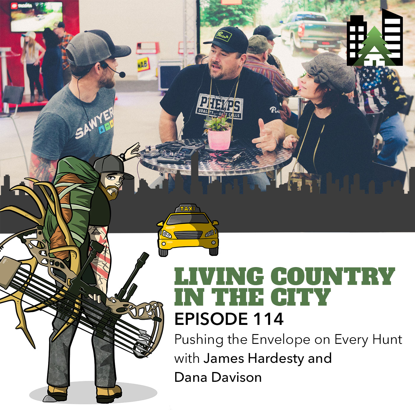 Living Country in the City - Episode 114 - Pushing the Envelope on Every Hunt with James Hardesty and Dana Davison