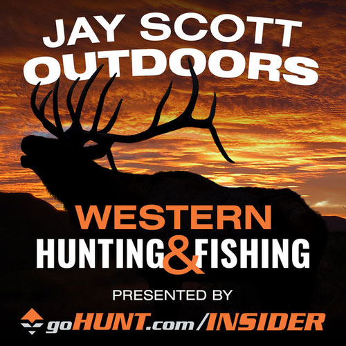 Jay Scott Outdoors - Western Hunting & Fishing - Presented by gohunt.com/insider